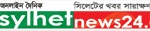 sylhet news24